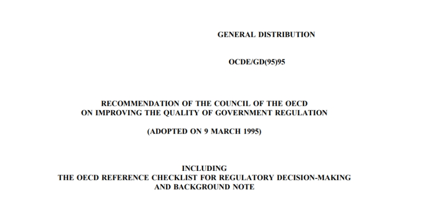 Recommendation of the Council of the OECD on Improving the Quality of Government Regulation 1995