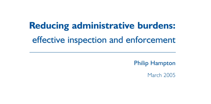 Hampton Report. Effective inspection and enforcement 2005