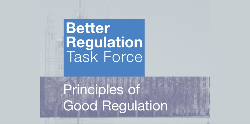 Better Regulation Task Force. Principles of Good Regulation 1997