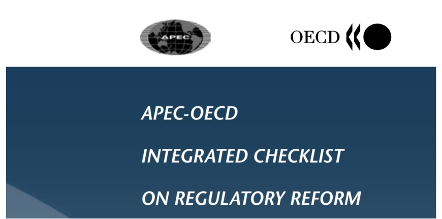 OECD -APEC. Integrated checklist for regulatory reform 2005